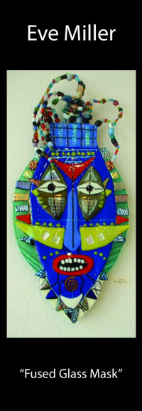 "Eve Miller - ""Fused Glass Mask"""